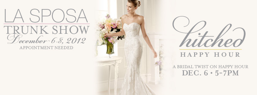 La Sposa Trunk Show, at Ready or Knot, Omaha, NE, Dec. 2012