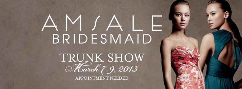 Amsale Bridesmaid Dress Trunk Show, Ready or Knot, Omaha, NE