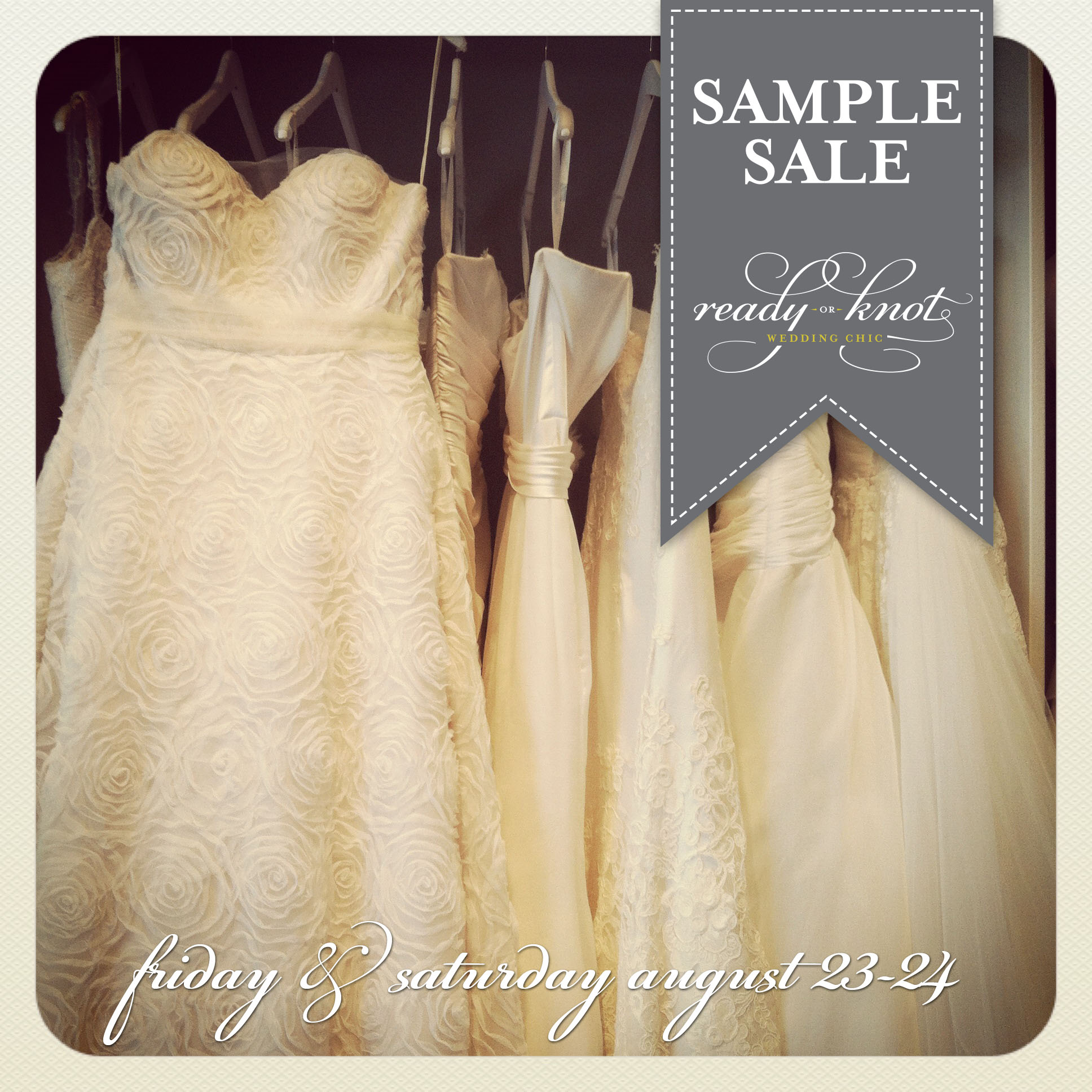 August Wedding Dress Sample Sale